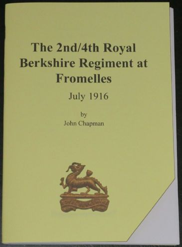 The 2nd/4th Royal Berkshire Regiment at Fromelles July 1916, by John Chapman
